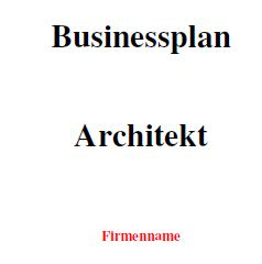 Businessplan - Architekt