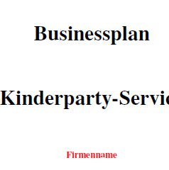 Businessplan - Kinderparty-Service