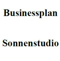 Businessplan  - Sonnenstudio