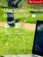 Aiseesoft - Mac Video Downloader - 2018
