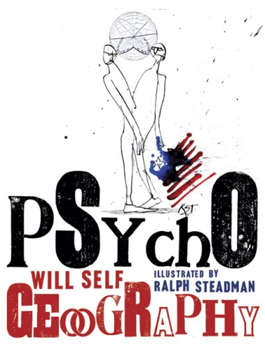 Will Self and Ralph Steadman on Psychogeography