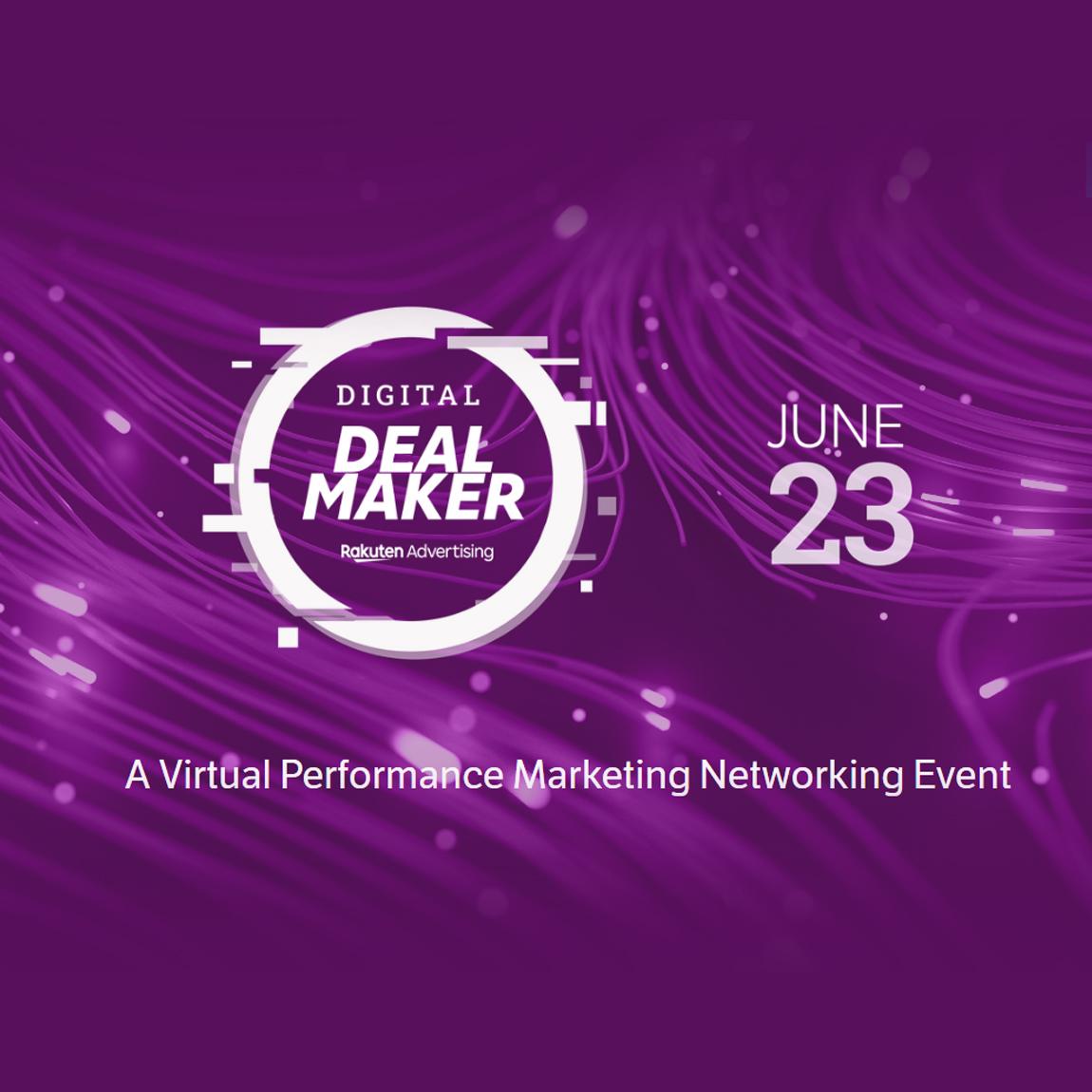 Rakuten Advertising Digital DealMaker
