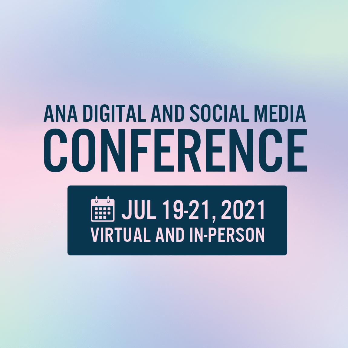 ANA Digital and Social Media Conference