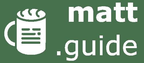 matt.guide