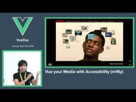Maya Shavin - Vue your Media with Accessibility (m16y) - vueday 2019