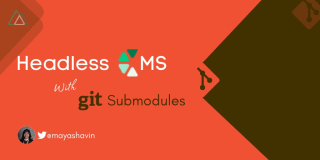 Headless CMS with Nuxt and Git submodules