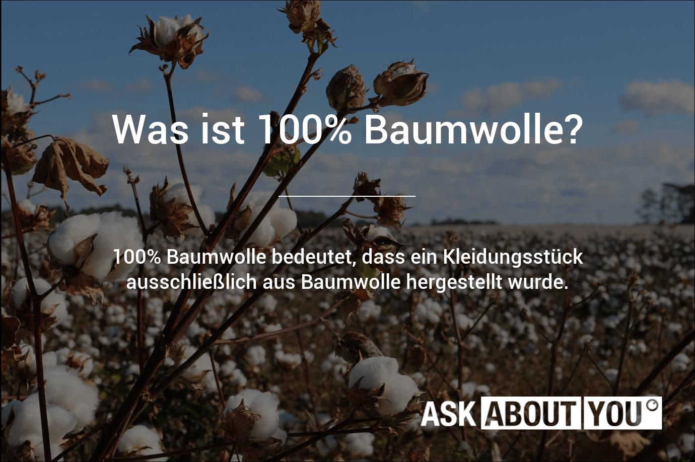 was ist 100% baumwolle