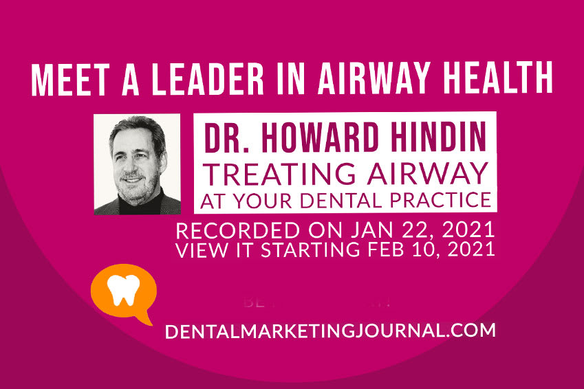 Dr. Howard Hindin: Treating Airway At Your Dental Practice