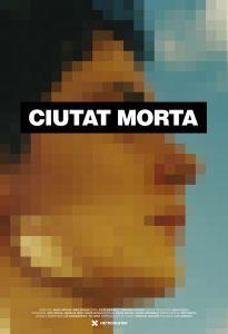 ciutat_morta-cartel