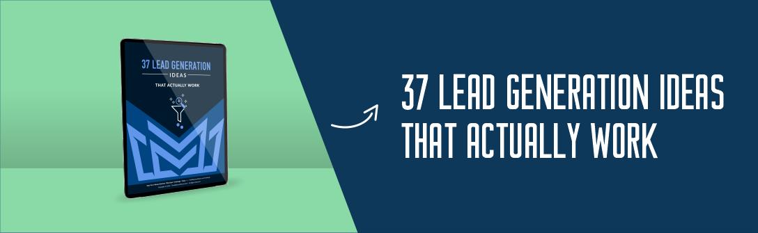 37 Lead Generation Ideas