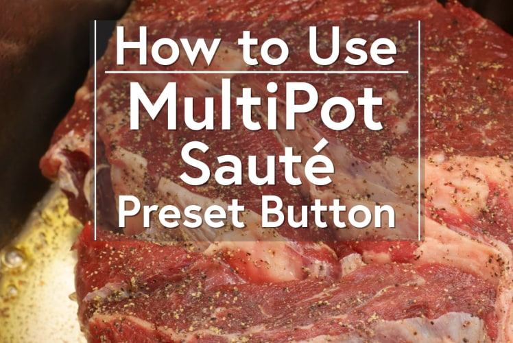 Image for Using the Sauté Button