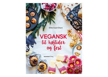 """Bog: """"Vegansk til højtider & fest"""""""
