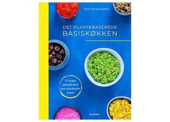 Muusmann Forlag Det plantebaserede basiskøkken Bog Forfatter: Maria Rohde Madsen