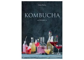 Muusmann Forlag Kombucha - en levende te bog Forfatter: Nina Parna