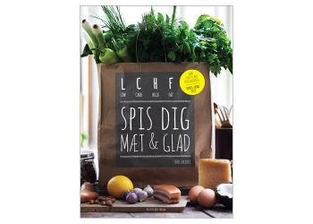 LCHF Spis Dig Mæt og Glad Bog - Forfatter Jane Faerber