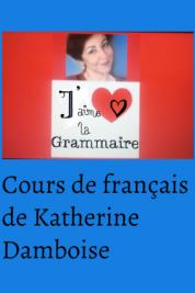 Logo de la chaîne Méthode de grammaire Katherine Damboise