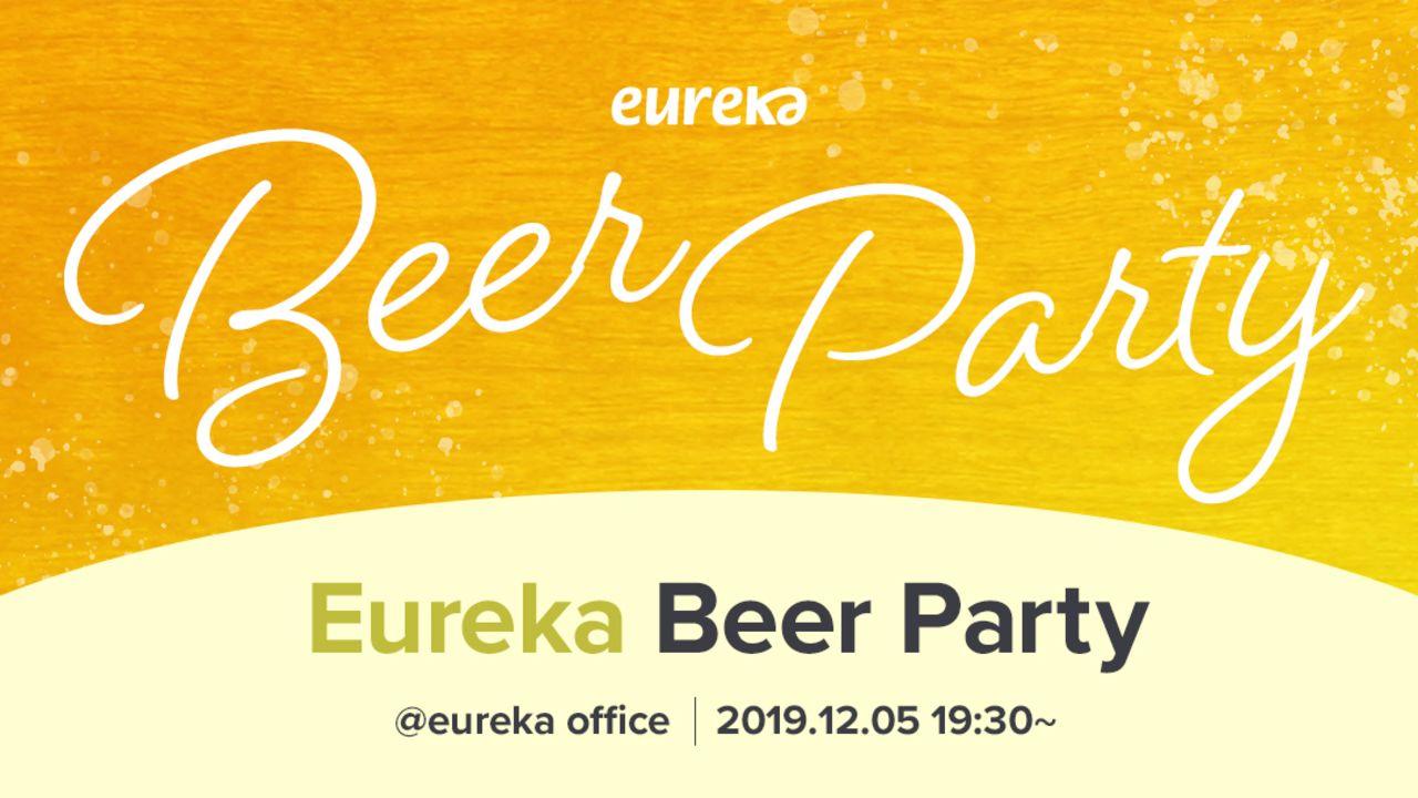 Eureka Beer Party #1