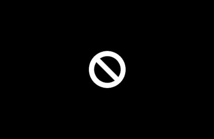 Black screen with white prohibited circle