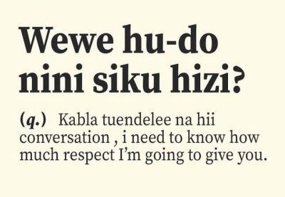 Kenyan dictionary wewe hu-do nini siku hizi