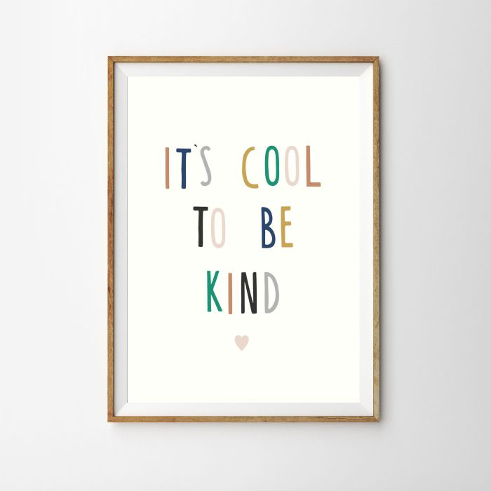 It's Cool To Be Kind Nursery Print