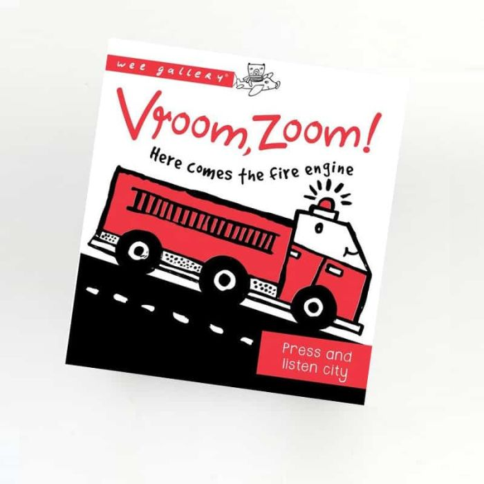 Vroom, Zoom! Here Comes The Fire Engine - Sound Book