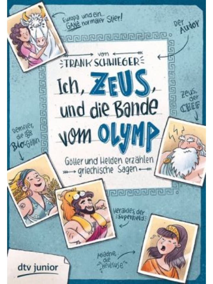 Dtv Ich, Zeus, und die Bande vom Olymp