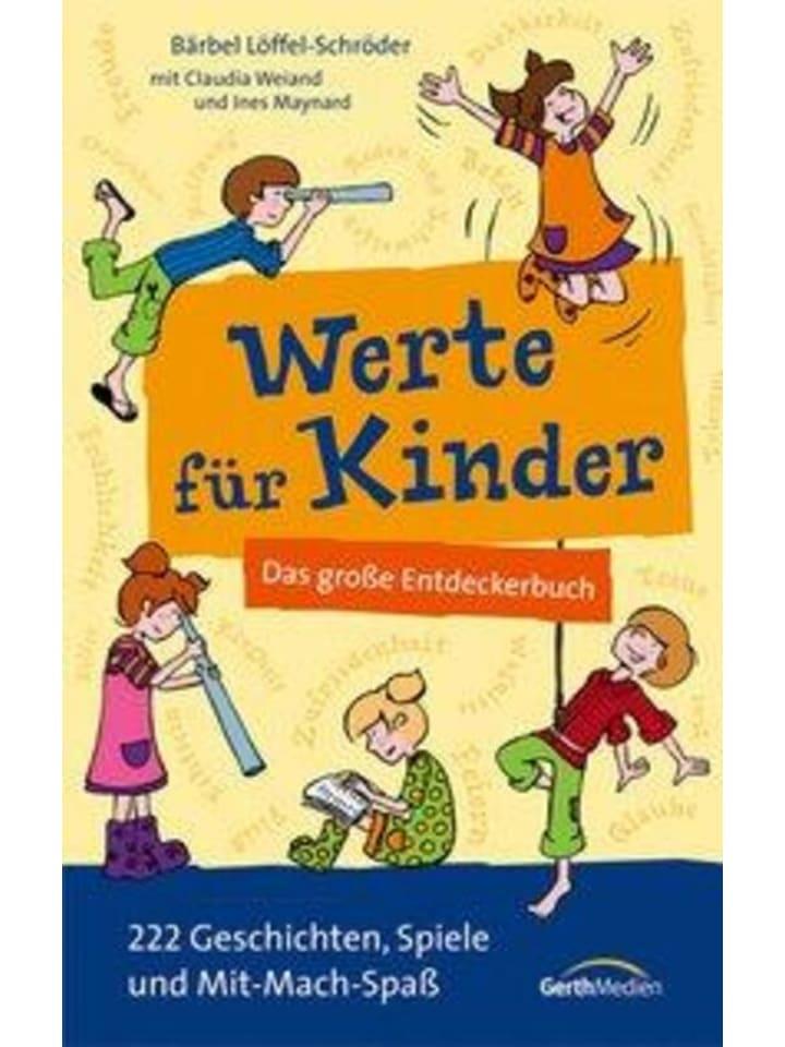 Gerth Medien Werte für Kinder | Das große Entdeckerbuch. 222 Geschichten, Spiele und...