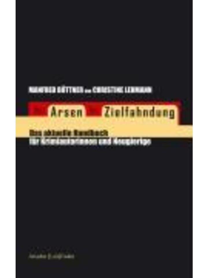 Argument Verlag Von Arsen bis Zielfahndung | Das aktuelle Handbuch für Krimiautorinnen und...