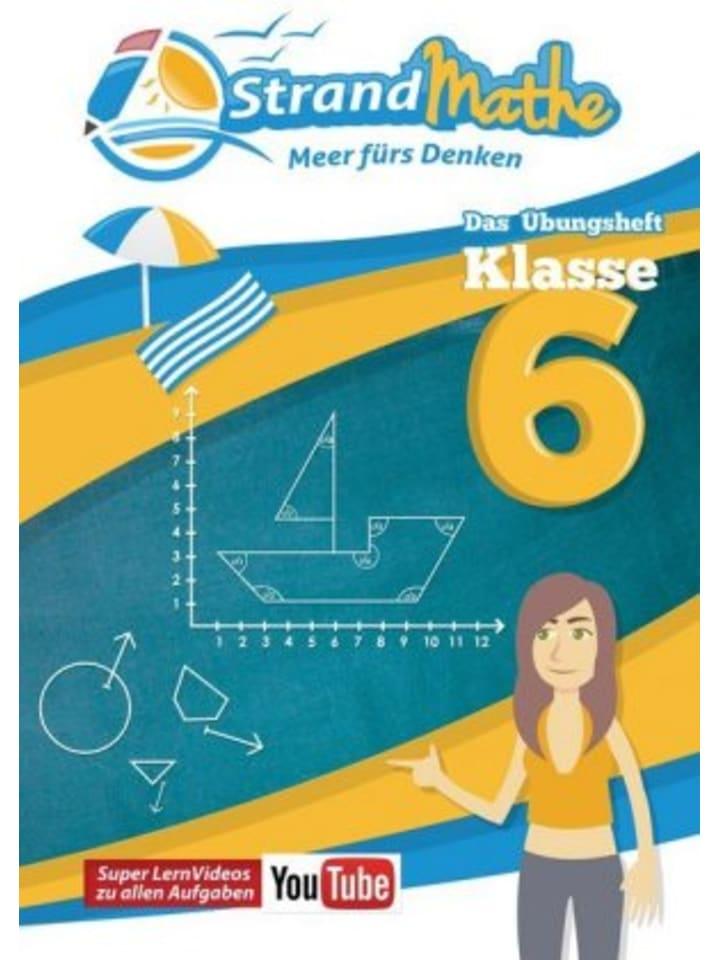 StrandMathe Verlag StrandMathe Übungsheft Klasse 6