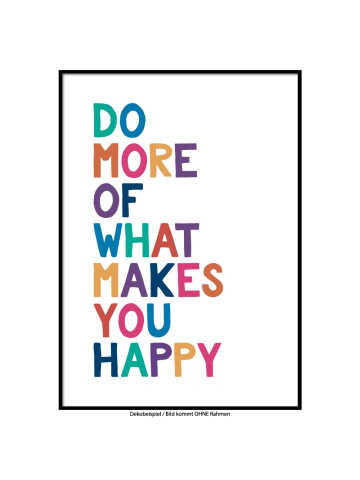 "SMART ART Kunstdrucke Kunstdruck / Poster ""More Happy"" / A4 oder A3"