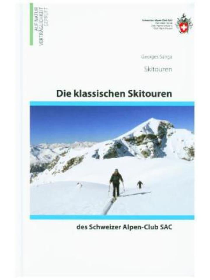 SAC Schweizer Alpenclub Die klassischen Skitouren des Schweizer Alpen-Club SAC