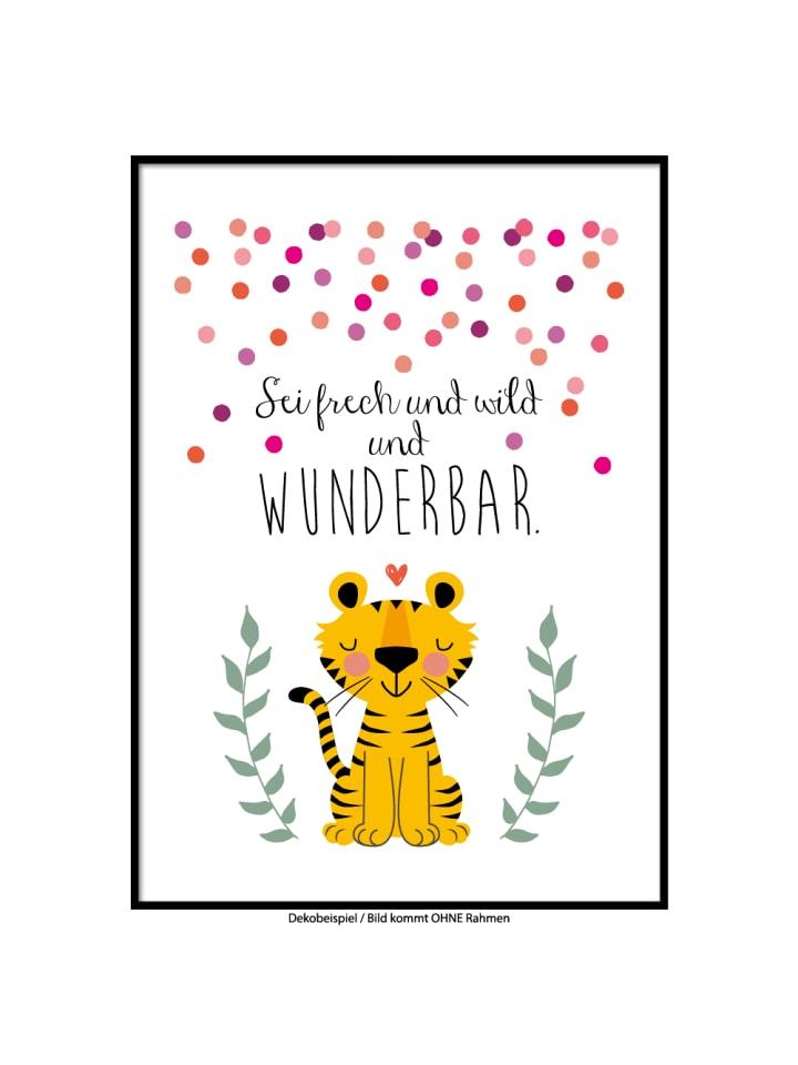 "SMART ART Kunstdrucke Kunstdruck / Poster ""Sei wild, Tiger"" / A4 oder A3"