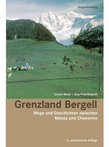 ROTPUNKT Grenzland Bergell | Wege und Geschichten zwischen Maloja und Chiavenna