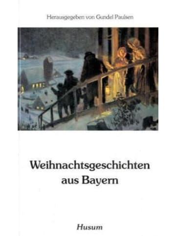 Husum Weihnachtsgeschichten aus Bayern