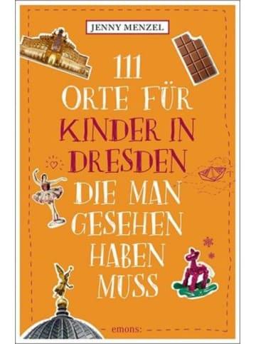 Emons 111 Orte für Kinder in Dresden, die man gesehen haben muss