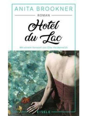 Julia Hotel du Lac   Roman mit einem Vorwort von Elke Heidenreich