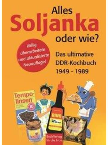 BuchVerlag für die Frau Alles Soljanka - oder wie? | Das ultimative DDR-Kochbuch
