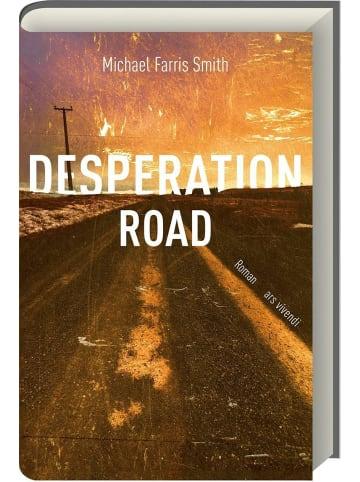 Ars vivendi Desperation Road