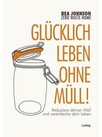 Ludwig Glücklich leben ohne Müll!