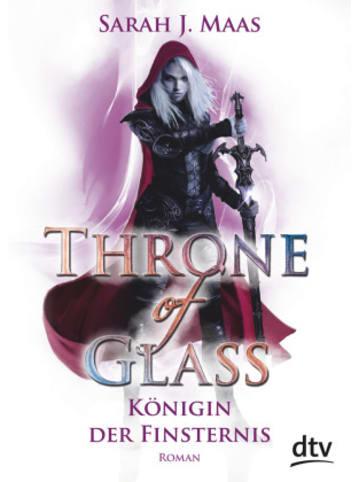 Dtv Throne of Glass - Königin der Finsternis