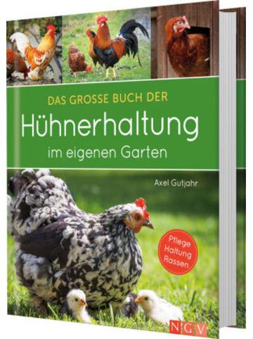 Naumann und Göbel Das große Buch der Hühnerhaltung im eigenen Garten