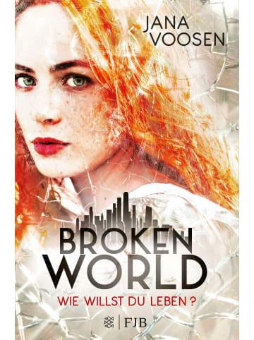 FISCHER FJB Broken World   Wie willst du leben?