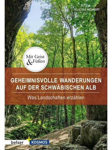 Belser Geheimnisvolle Wanderungen auf der Schwäbische Alb | Was Landschaften erzählen