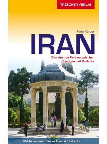 TRESCHER VERLAG Reiseführer Iran | Das einstige Persien zwischen Tradition und Moderne - Mit...