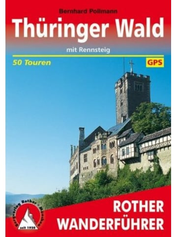 Bergverlag Rother Rother Wanderführer Thüringer Wald