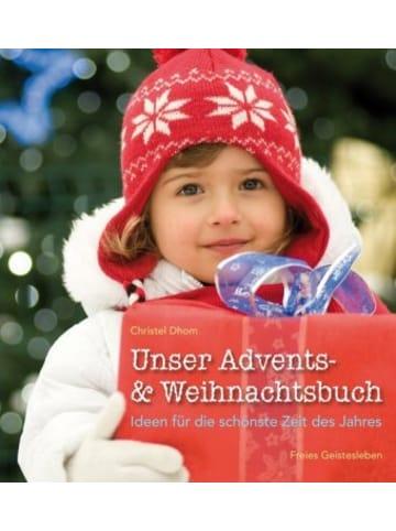 Freies Geistesleben Unser Advents- & Weihnachtsbuch