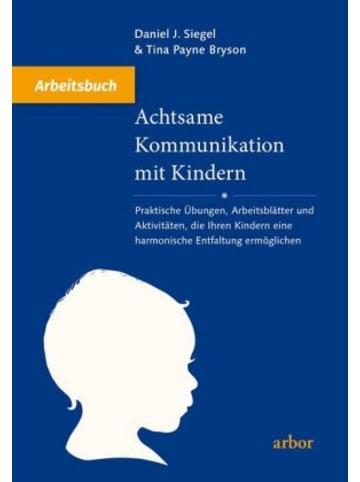 Arbor Achtsame Kommunikation mit Kindern - Arbeitsbuch