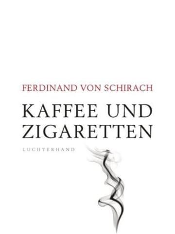 Luchterhand Literaturverlag  Kaffee und Zigaretten