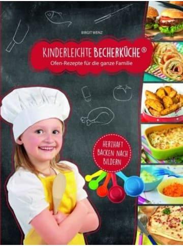 Becherküche.de Kinderleichte Becherküche - Ofengerichte für die ganze Familie,  m. Messbecher-Set 5-tlg.