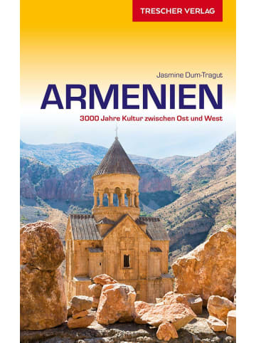 TRESCHER VERLAG Reiseführer Armenien | 3000 Jahre Kultur zwischen Ost und West
